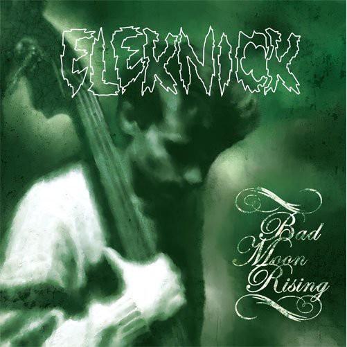 "ELEKNICK - Bad Moon Rising 12""EP ltd."