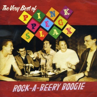 PINK PEG SLAX - Rock-A-Beery Boogie CD