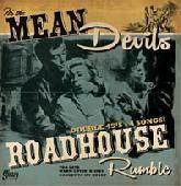 """MEAN DEVILS - Roadhouse Rumble 2 x 7"""" ltd."""
