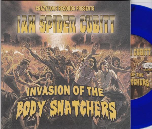 "IAN SPIDER CUBITT - Invasion Of The Body Snatchers 7""EP blue ltd."