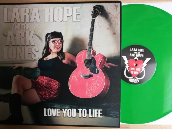 LARA HOPE & THE ARKTONES - Love You To Life LP green ltd.