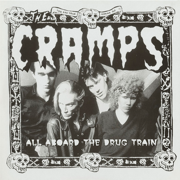 CRAMPS - All Aboard The Drug Train LP