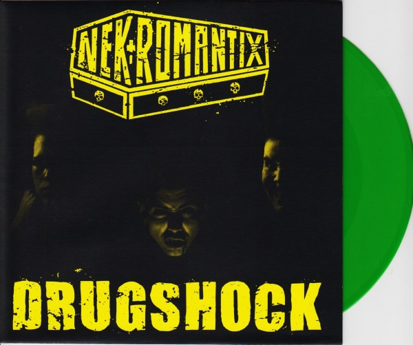"NEKROMANTIX - Drugshock 7""EP GREEN ltd."