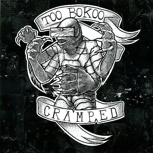 "TOO BOKOO - Cramped 7"""