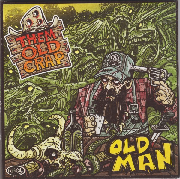THEM OLD CRAP - Old Man LP green ltd.