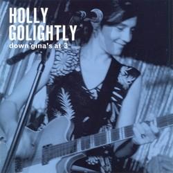 GOLIGHTLY, HOLLY-Down Gina's At Three 2 x LP
