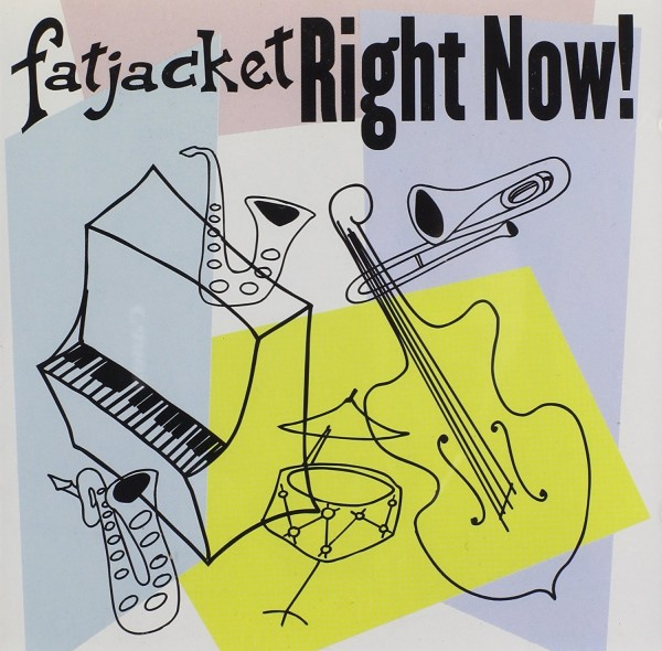 FATJACKET-Right Now! CD