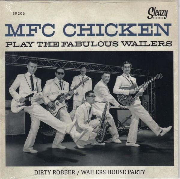 "MFC CHICKEN - Dirty Robber 7"""