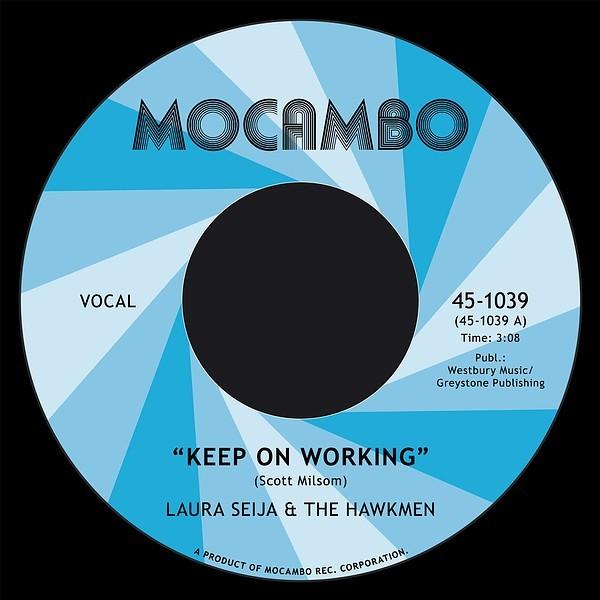 """LAURA SEIJA AND THE HAWKMEN - Keep On Working 7"""" ltd."""