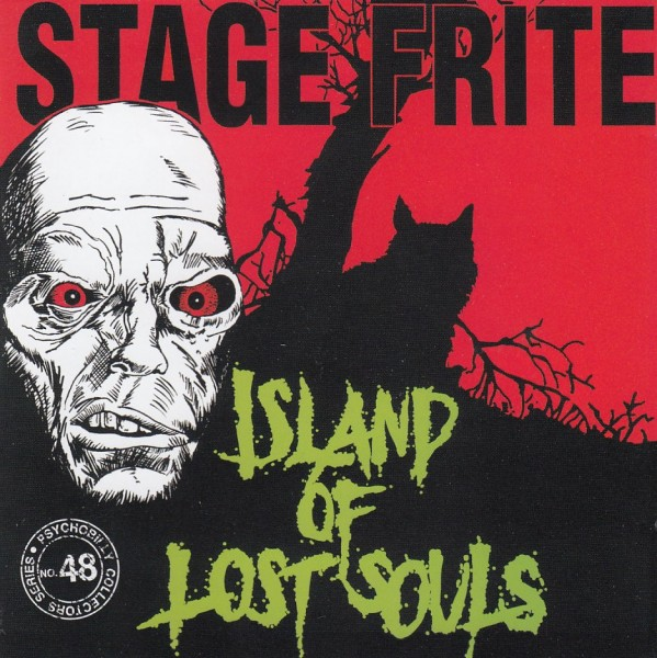 STAGE FRITE - Island Of Lost Souls CD