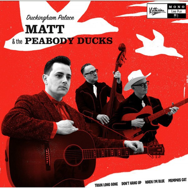 "MATT & THE PEABODY DUCKS - Duckingham Palace 10""LP"