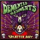 DEMENTED SCUMCATS - Splatter Baby LP ltd.