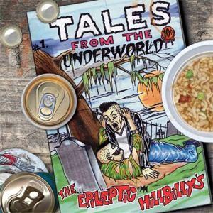 EPILEPTIC HILLBILLYS - Tales From The Underworld CD