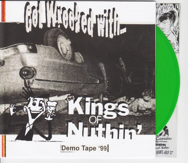 "KINGS OF NUTHIN' - Get Wrecked With 7""EP GREEN"