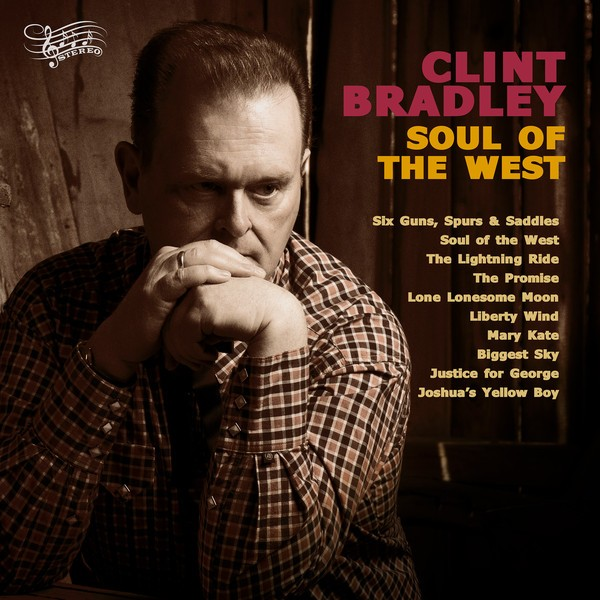 BRADLEY, CLINT - Soul Of The West LP
