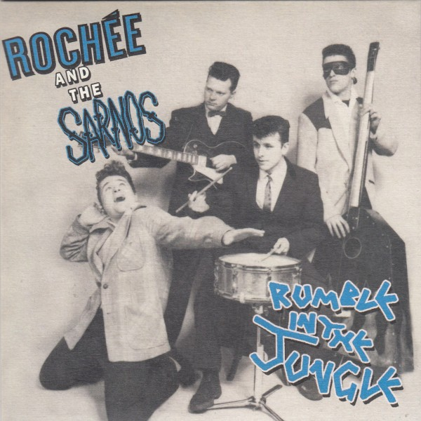 """ROCHEE AND THE SARNOS - Rumble In The Jungle 7""""EP"""