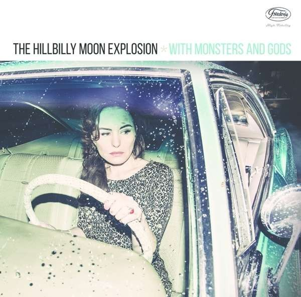 HILLBILLY MOON EXPLOSION - With Monsters And Gods LP