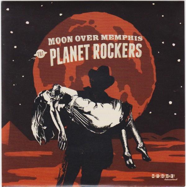 "PLANET ROCKERS - Moon Over Memphis 7"""