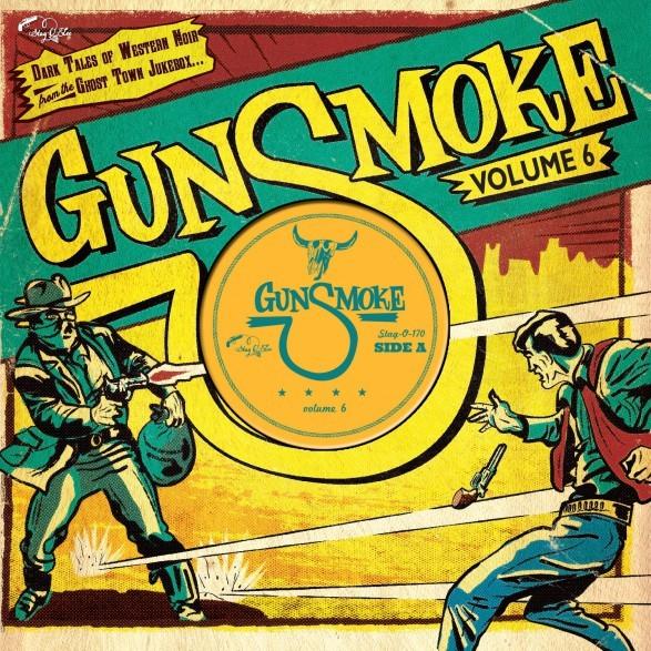 """V.A. - Gunsmoke Vol.6 10""""LP ltd."""