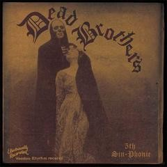 DEAD BROTHERS-5th Sin-Phonie LP