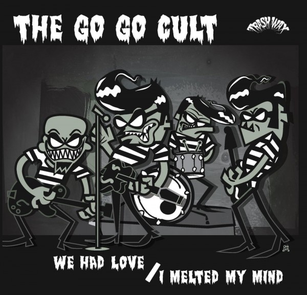 GO GO CULT - We Had Love 7""