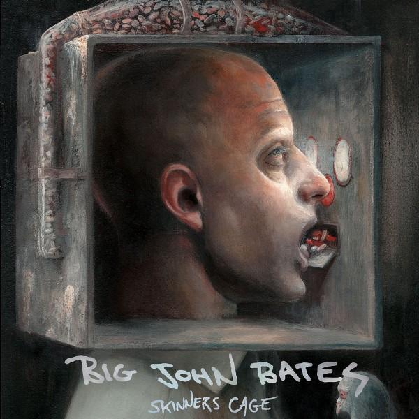 BIG JOHN BATES - Skinners Cage LP
