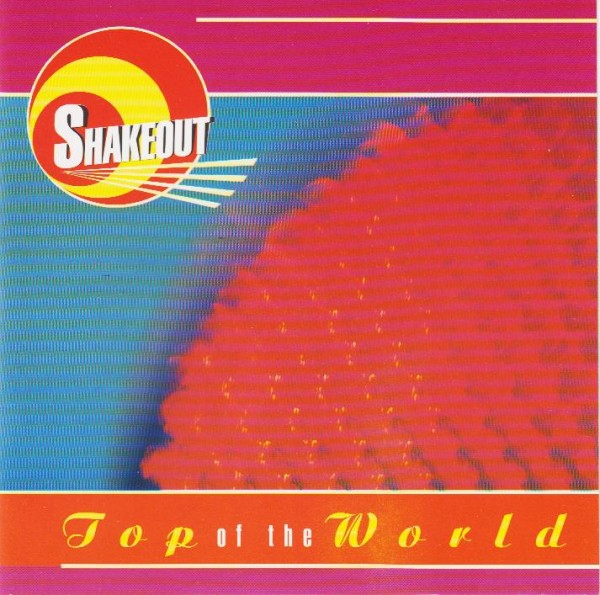 SHAKEOUT - Top Of The World CD