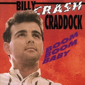 CRADDOCK, BILLY CRASH - Boom Boom Baby CD