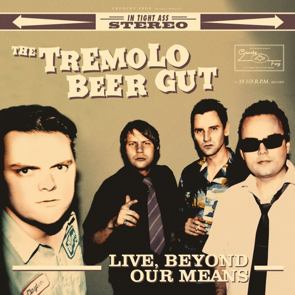 TREMOLO BEER GUT - Live, Beyond Our Means LP