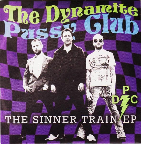 """DYNAMITE PUSSY CLUB - The Sinner Train 7""""EP"""