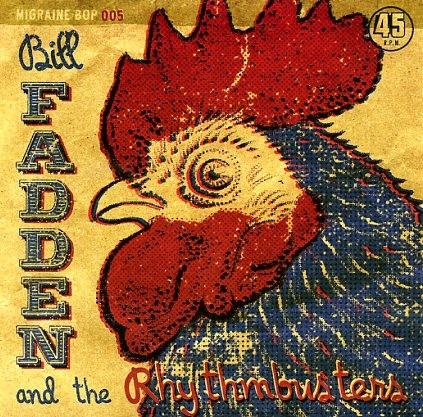 "FADDEN, BILL & THE RHYTHMBUSTERS 7"" ltd."