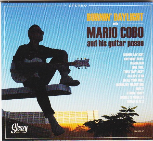 COBO, MARIO - Burnin' Daylight CD