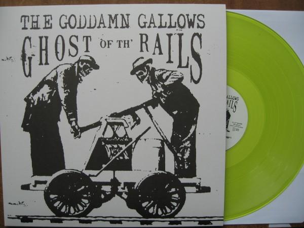 GODDAMN GALLOWS - Ghost Of Th' Rails LP col. vinyl