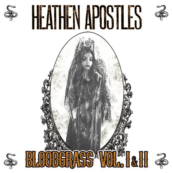 HEATHEN APOSTELS - Bloodgrass Vol. I & II LP