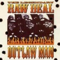 LEGENDARY RAW DEAL - Outlaw Man CD