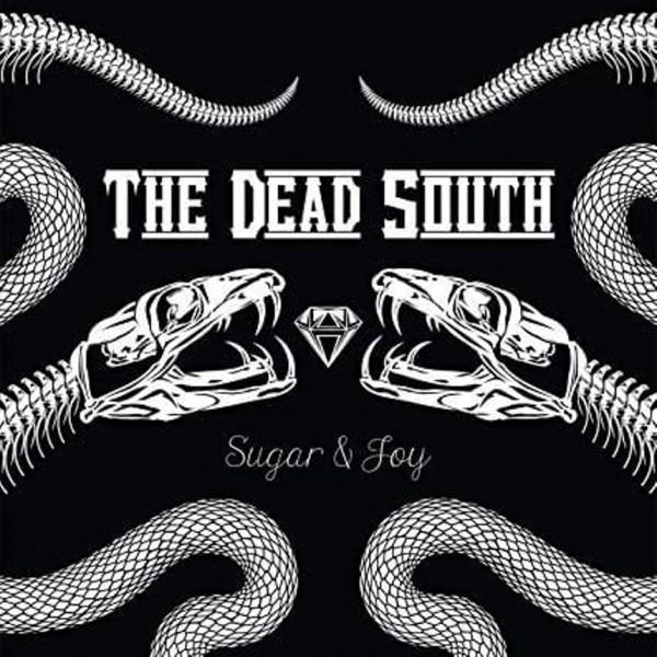 DEAD SOUTH - Sugar And Joy LP ltd.