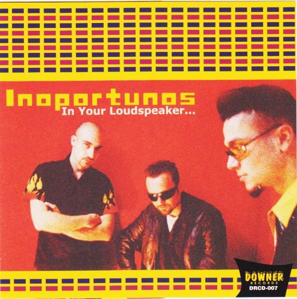 INOPORTUNOS-In Your Loudspeaker CD