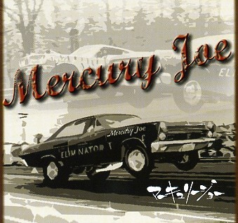 MERCURY JOE - Same CD