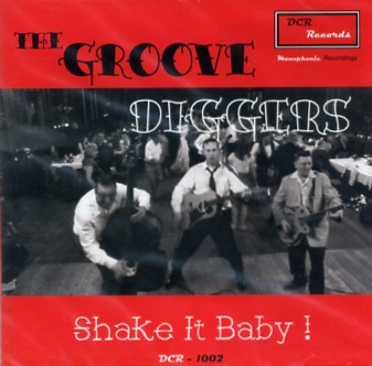 GROOVE DIGGERS - Shake It Baby! CD