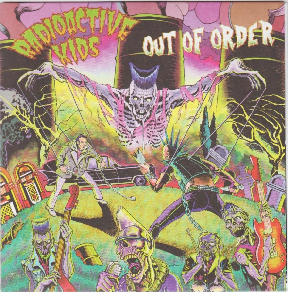 "RADIOACTIVE KIDS - Out Of Order 7""EP ltd."