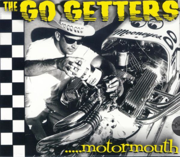 GO GETTERS -....Motormouth CD
