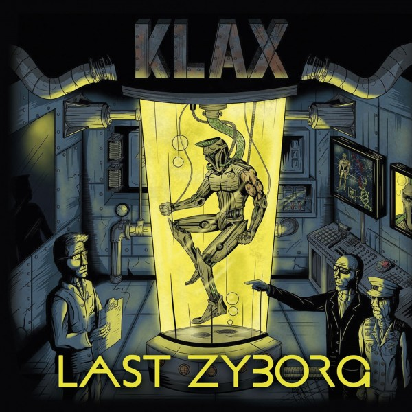 KLAX - Last Zyborg LP neon yellow ltd.
