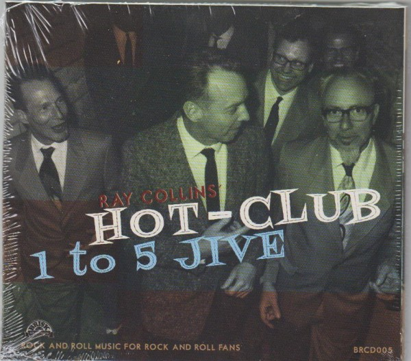 RAY COLLINS' HOT-CLUB - 1 To 5 Jive CD