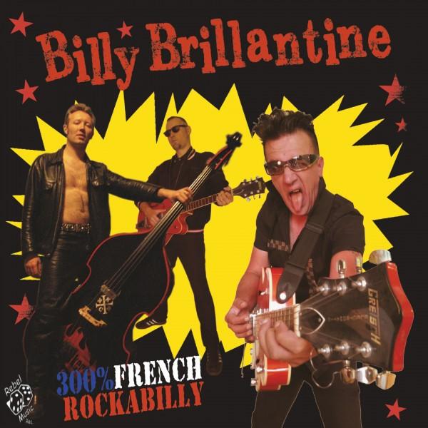 BILLY BRILLANTINE - 300% French Rockabilly LP ltd.