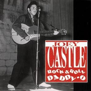CASTLE, JOEY - Rock & Roll Daddy-O CD