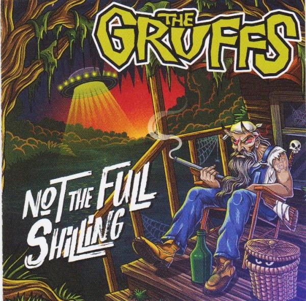 GRUFFS - Not The Full Shilling CD