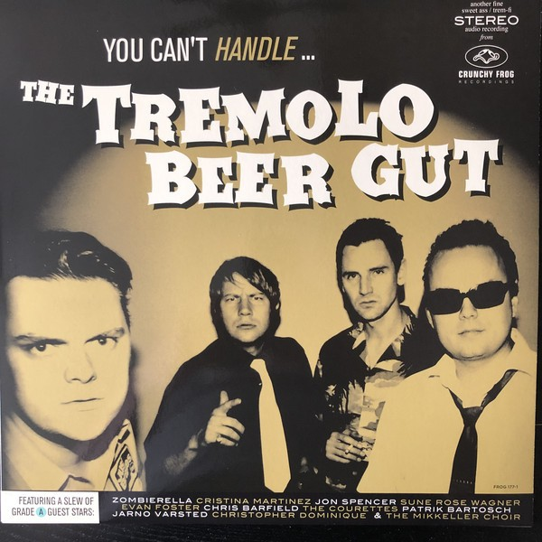 TREMOLO BEER GUT - You Can't Handle...LP