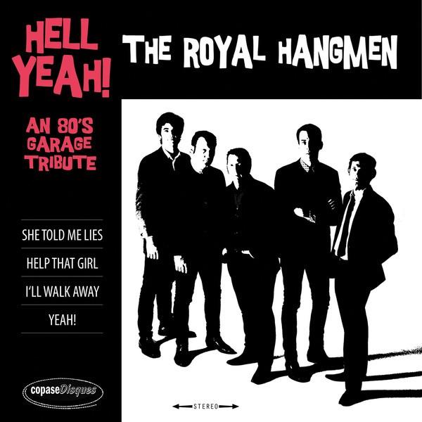 "ROYAL HANGMEN - Hell Yeah! 7""EP"