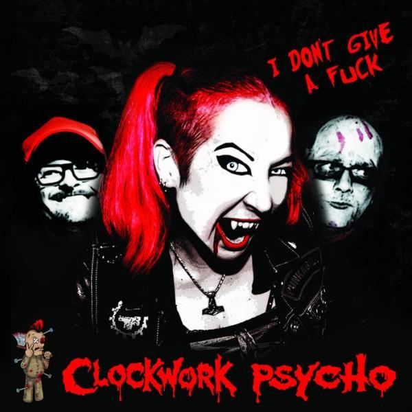 CLOCKWORK PSYCHO - I Don't Give A Fuck LP ltd. red