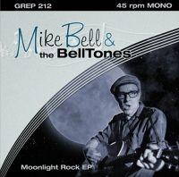 """BELL, MIKE & THE BELLTONES-Moonlight Rock 7""""EP"""